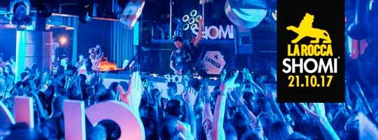 SHOMI | La Rocca - 21/10/2017