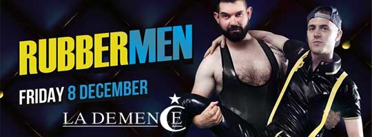La Demence - Rubber Men | Fuse - 08/12/2017