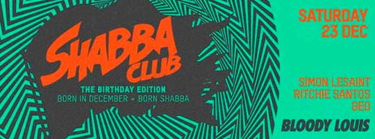 SHABBA CLUB | Bloody Louis - 23/12/2017