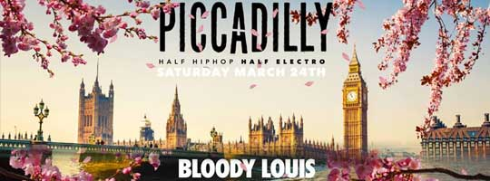PICCADILLY | Bloody Louis - 24/03/2018
