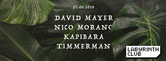 David Mayer, Nico Morano and Timmerman. Taka Tuka by Kapibara | Labyrinth Club - 02/06/2018