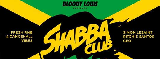 SHABBA CLUB | Bloody Louis - 26/05/2018