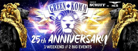 GREEN KOMM 25th Anniversary Double NIGHT & DAY powered by scruff | Essigfabrik - 25/08/2018