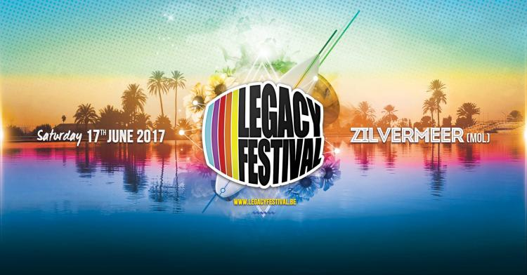 Legacy Festival Belgium : Legacy Festival Belgium 2017 - 17/06/2017