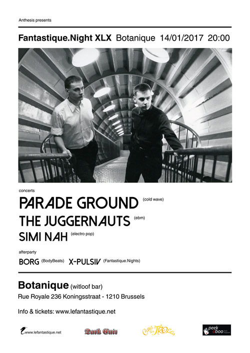 Parade Ground, The Juggernauts, Simi Nah + afterparty - 14/01/2017 | Botanique