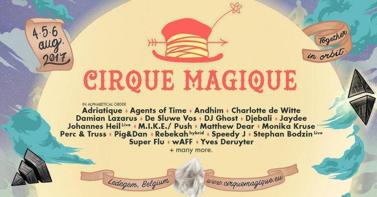 Cirque Magique : Cirque Magique 2017 - 04/08/2017