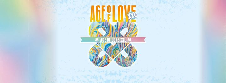 Age of Love : Age of Love XXL with BBE - 03/06/2017