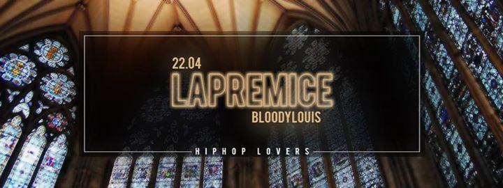 Lapremice - 22/04/2017 | Bloody Louis