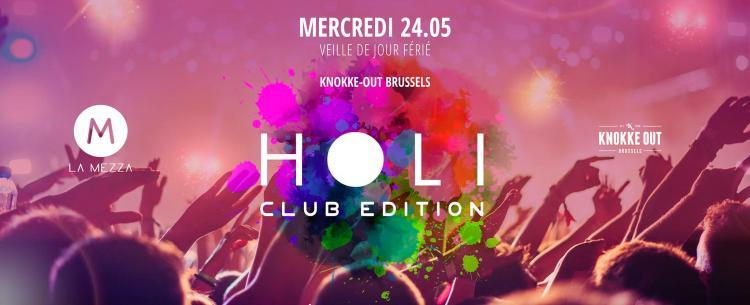 La Mezza - HOLI, Club Edition - 24/05/2017 | Knokke Out Brussels