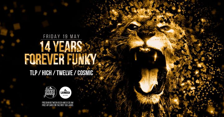 14 Years Forever Funky - 19/05/2017 | La Rocca