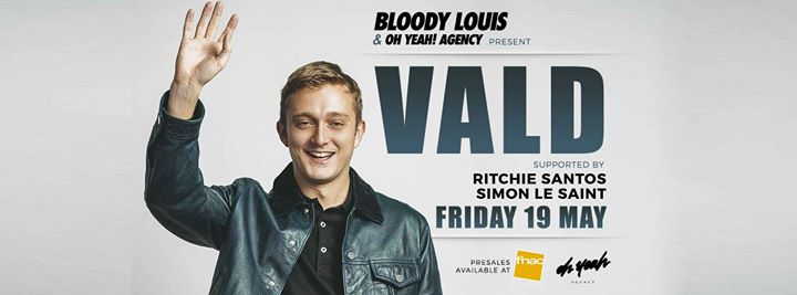 VALD - 19/05/2017 | Bloody Louis