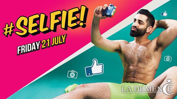 650d046375f2 La Demence : La demence - Selfie! - Friday 21/07/2017