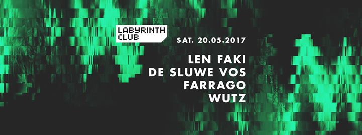 Len Faki, De Sluwe Vos, Farrago and Wutz - 20/05/2017 | Labyrinth Club