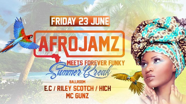 Afrojamz meets Forever Funky SummerBreak - 23/06/2017   La Rocca