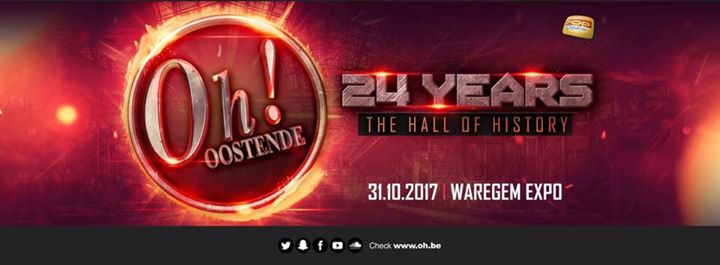 24 Years The Oh! - Waregem Expo - 31/10/2017 | The Oh!