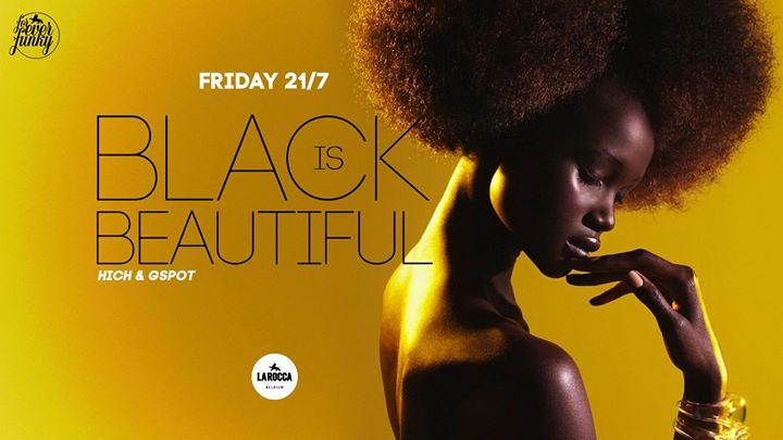 Black is Beautiful - 21/07/2017 | La Rocca
