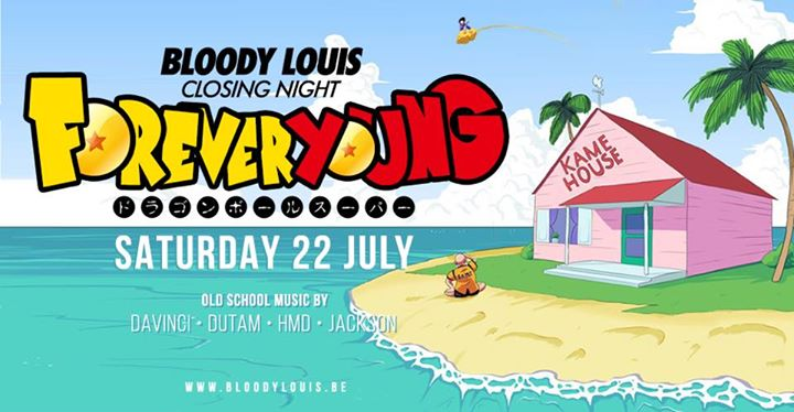 FOREVER YOUNG - 22/07/2017 | Bloody Louis