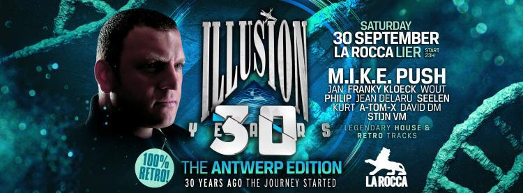 Illusion : 30 Years Illusion The Antwerp Club Edition - 30/09/2017