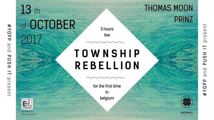 YOPP and PUSH It present Township Rebellion 3h SET - 13/10/2017 | Café d'Anvers