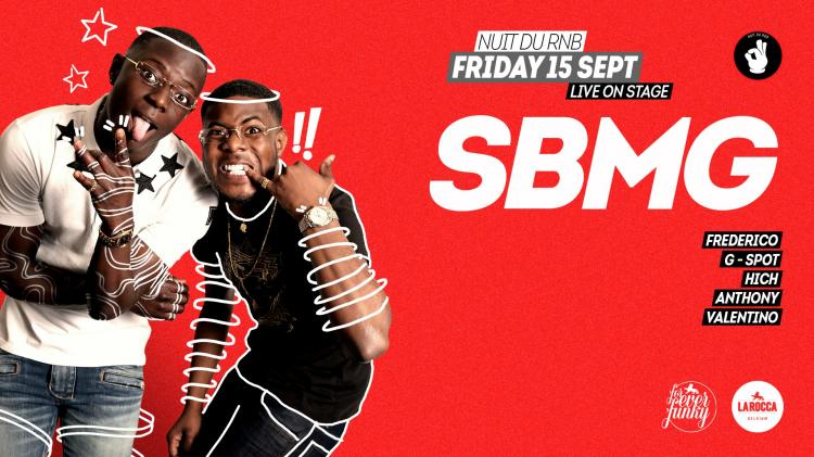Nuit Du RnB x SBMG Live on stage - 15/09/2017 | La Rocca