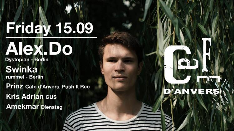 Gus & Push It present Alex.Do - 15/09/2017 | Café d'Anvers