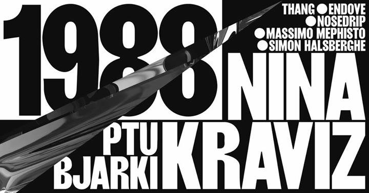 1988 with Nina Kraviz - 14/10/2017 | Kompass
