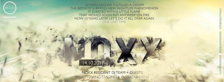 10 years NOXX Reunion - 14/10/2017 | IKON