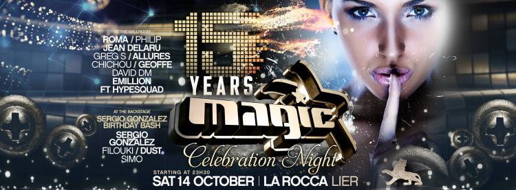 15 Years Magic and Sergio Gonzalez Birthday Bash - 14/10/2017 | La Rocca