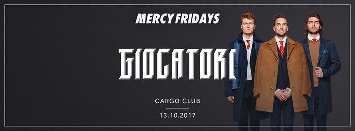 Mercy Fridays : MERCY invites Giocatori NL - 13/10/2017