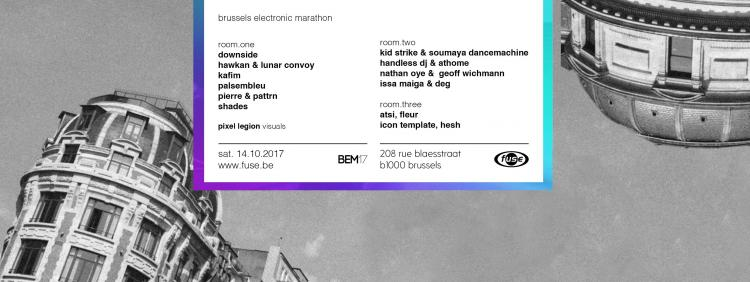 Fuse presents: United for Brussels Electronic Marathon - BEM17 - 14/10/2017 | Fuse