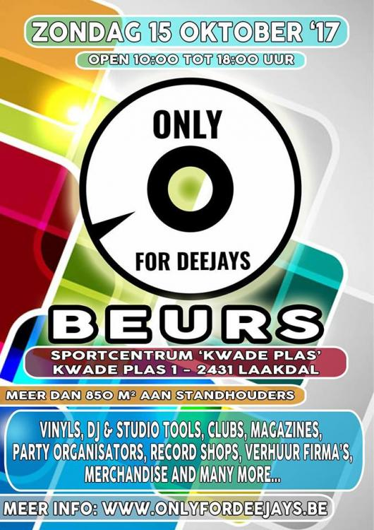 Only For Deejays Beurs - 15/10/2017 | Sportcentrum Kwade Plas