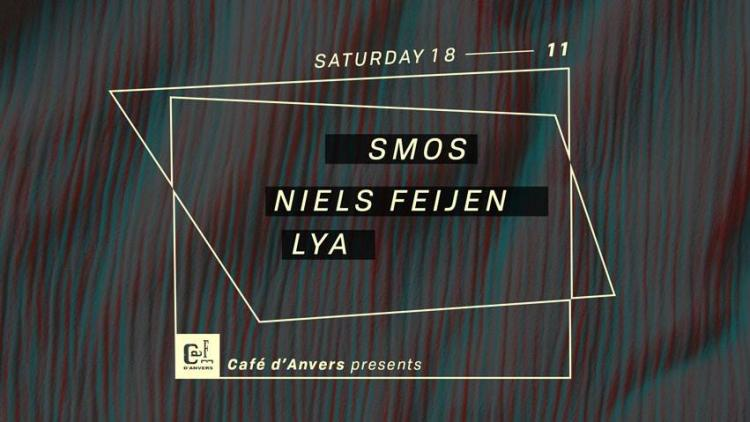 party Café d'Anvers presents: Smos - Niels Feijen - Lya