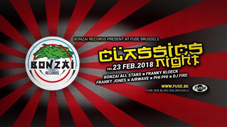 Bonzai : Bonzai Classics Night - 23/02/2018