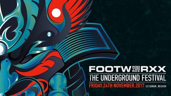 soirée Footworxx - The Underground Festival