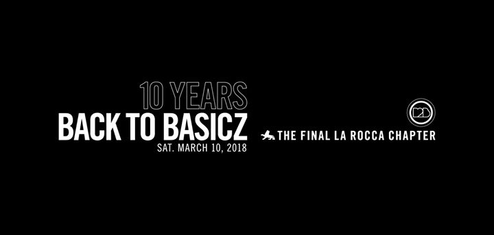 party Back To Basicz 10 Years : Final La Rocca Chapter