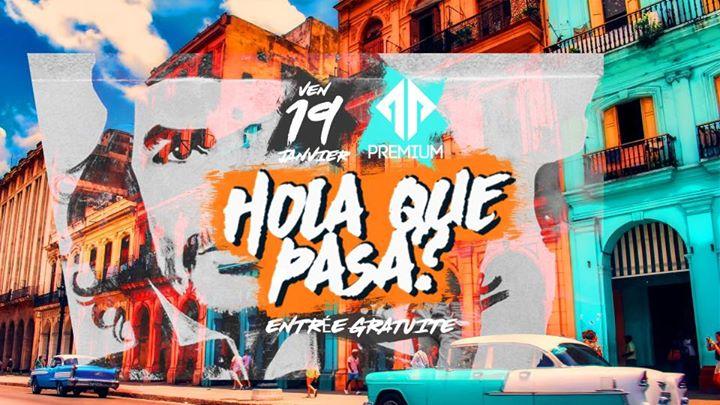 party Hola Que Pasa ?