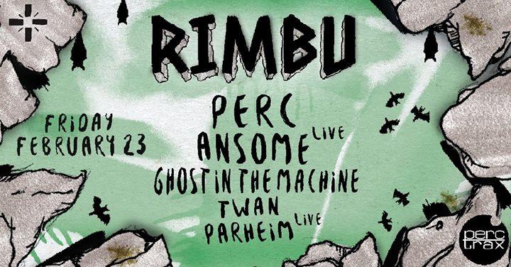 party RIMBU - Perc Trax: The Nocturnal Awakening