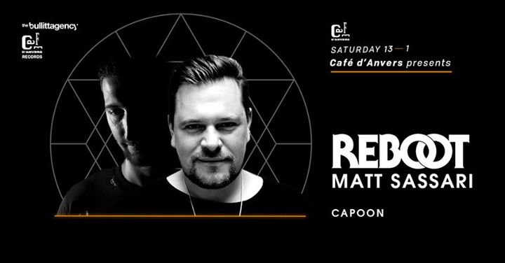 party Café d'Anvers presents CDA records 001: Reboot - Matt Sassari