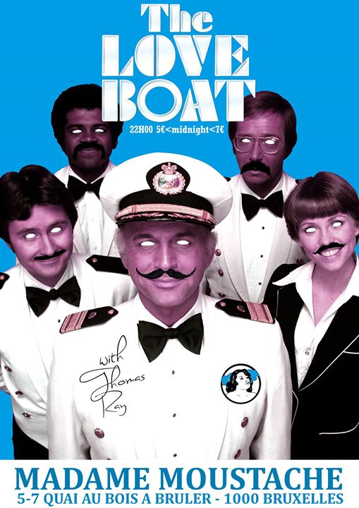 The Love Boat (la croisiere s'amuse) with Thomas RAY - 13/01/2018 | Madame Moustache