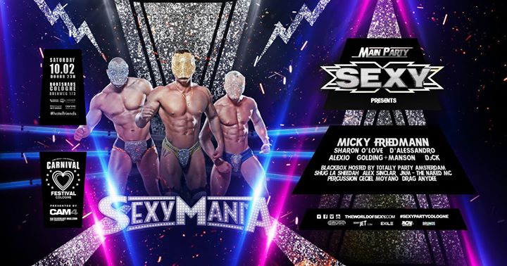 party SEXY Mania - Main Party Carnival Festival Cologne 2018