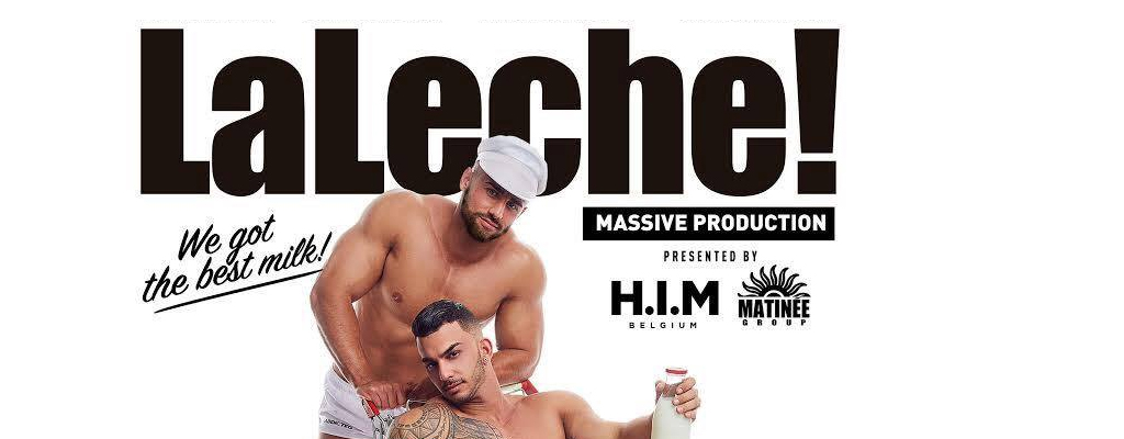 party H.I.M presents LaLeche!