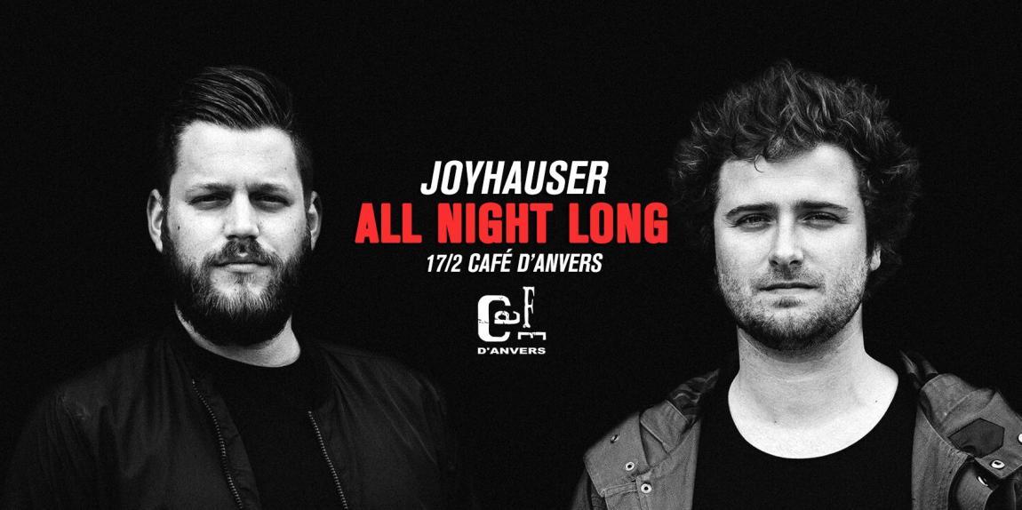 soirée Café d'Anvers presents: Joyhauser all night long
