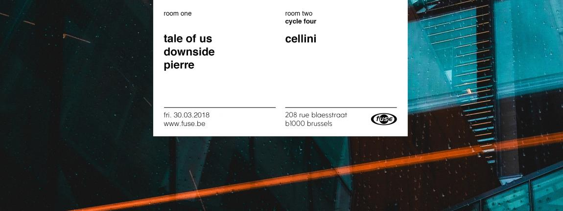 soirée Fuse presents: Tale Of Us, Downside - Cycle Four with Cellini