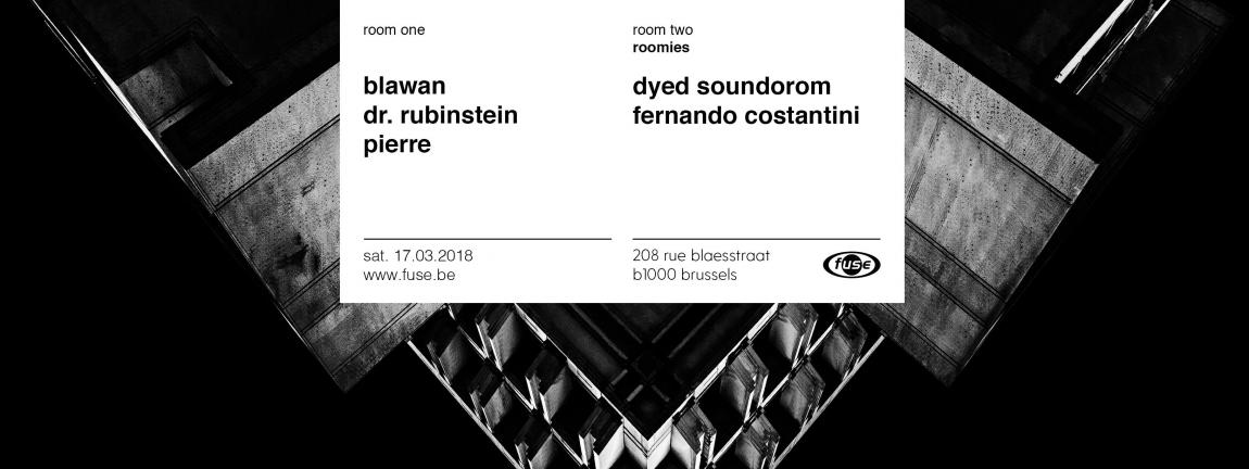 party Fuse presents: Blawan, Dr. Rubinstein — Dyed Soundorom