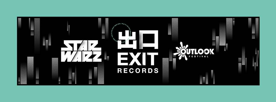 party Star Warz & Exit Records present Outlook Festival Launch Party