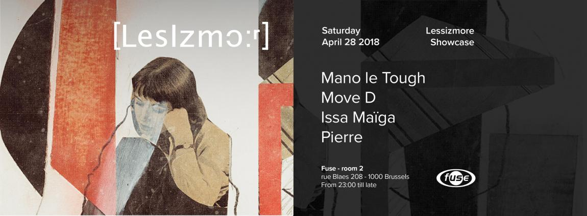 party Fuse presents Lessizmore :: Mano Le Tough, Move D