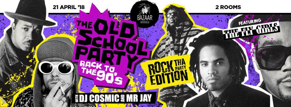 soirée The Oldschool PARTY x ROCK THA PARTY Edition