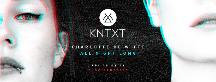 party KNTXT w/ Charlotte de Witte - All Night Long