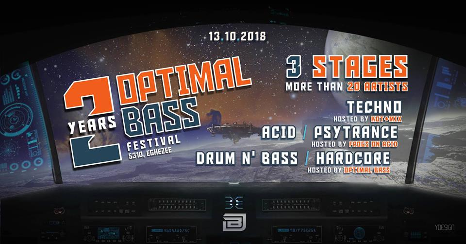 soirée Optimal bass festival : 2 year anniversary / 3 stages
