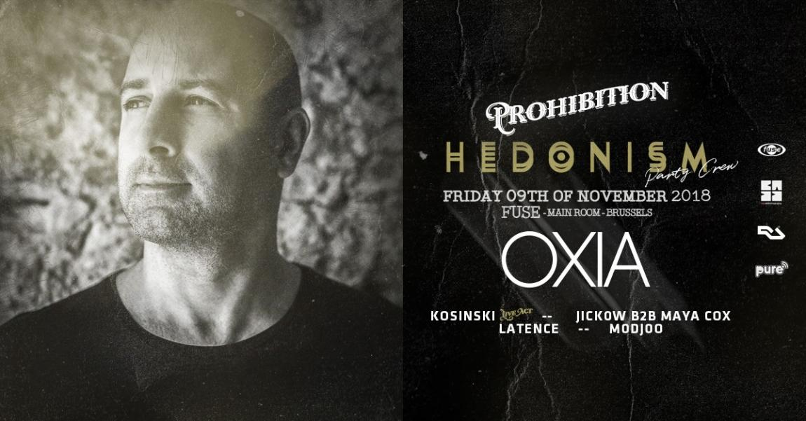 soirée Hedonism Prohibition w OXIA